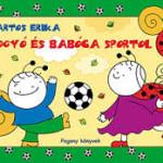 Bogyó és Babóca sportol – könyvajánló
